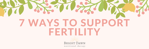 7 Ways to Support Fertility Challenge